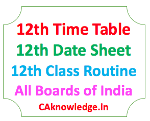 12th Time Table, Date Sheet, Routine