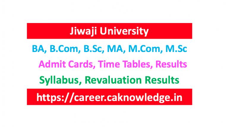 Jiwaji University Result, Time Table, Admit Card, Syllabus