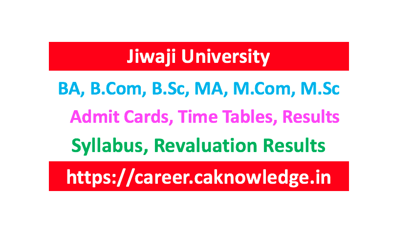 Jiwaji University Result, Time Table, Admit Card, Syllabus
