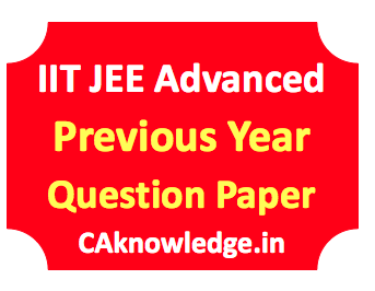IIT JEE Advanced Previous Year Question Paper