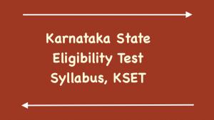 Karnataka State Eligibility Test Syllabus