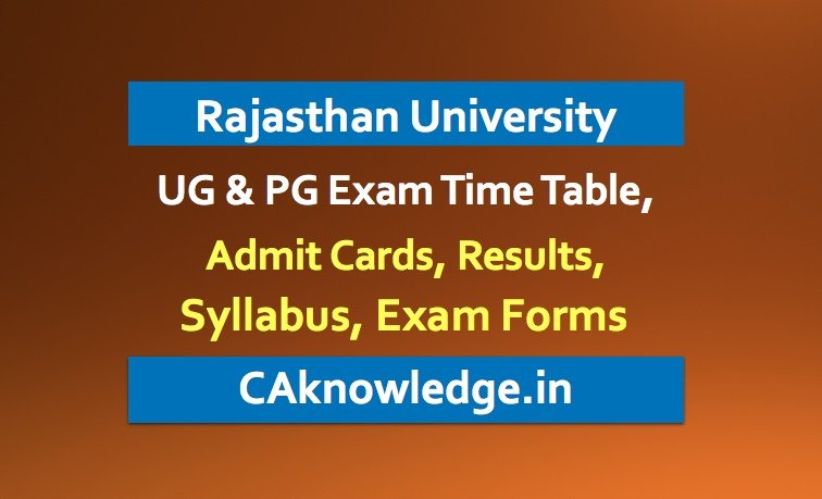 Rajasthan University Uniraj Time Table, Admit Card, Result, Syllabus
