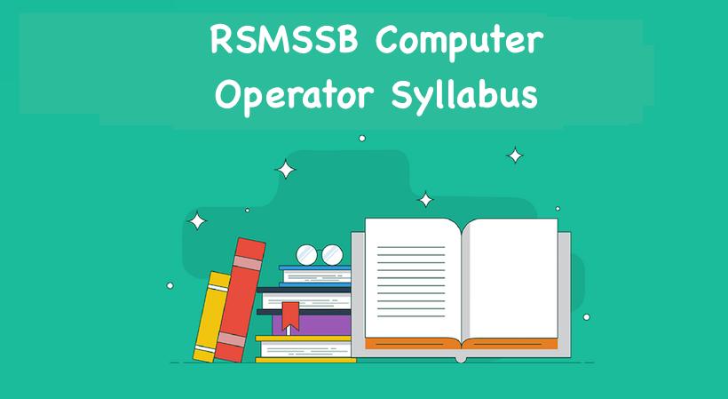 RSMSSB Computer Operator Syllabus