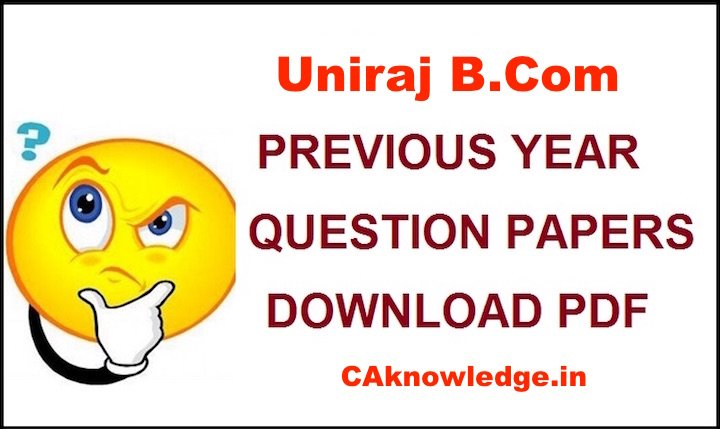 Uniraj B.Com Question Papers