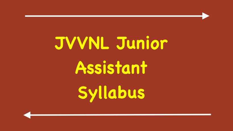 Jvvnl Junior Assistant Syllabus 2019 Jvvnl Jr Assistant Syllabus